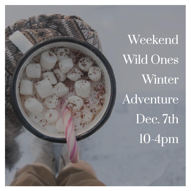 Weekend Wild Ones - TimberNook of Greater Burlington