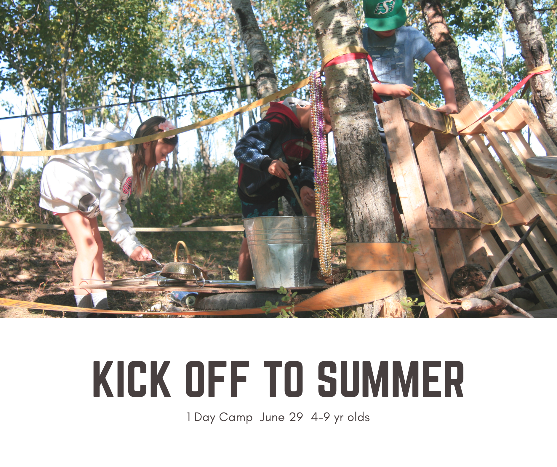 Kick off to Summer with TimberNook Saskatoon -Pulleys and forts