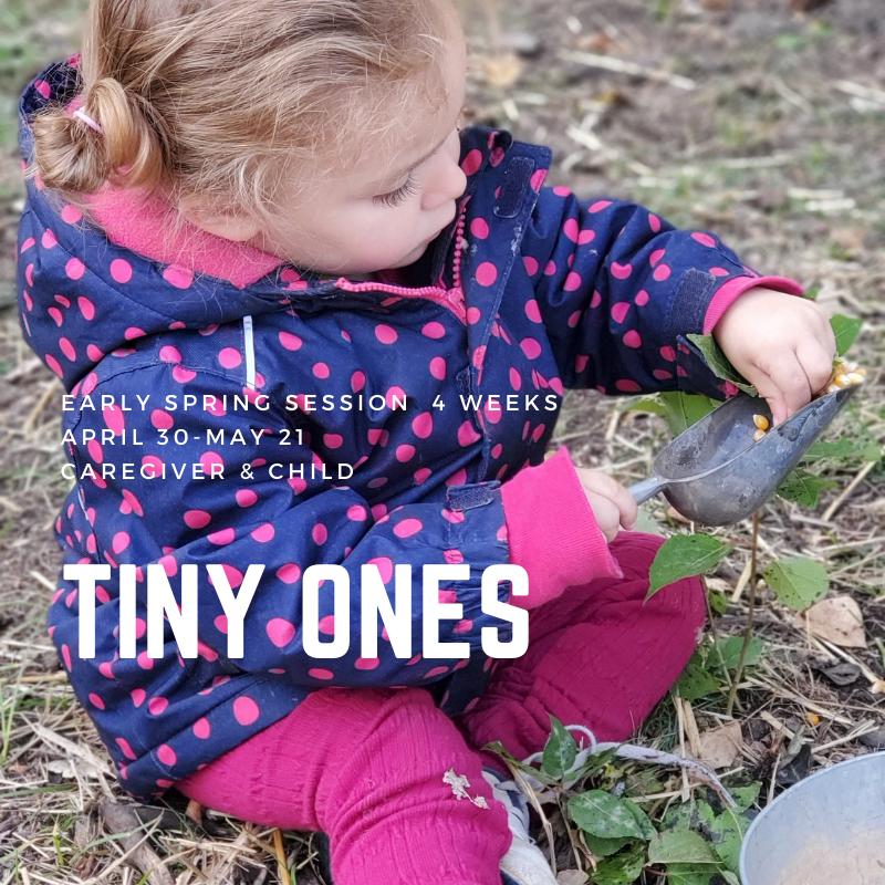 EARLY SPRING Tiny Ones – TimberNook Saskatoon